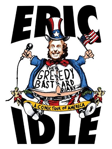 9780060758646: The Greedy Bastard Diary: A Comic Tour of America
