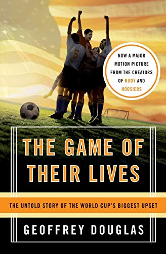 9780060758776: The Game of Their Lives: The Untold Story of the World Cup's Biggest Upset