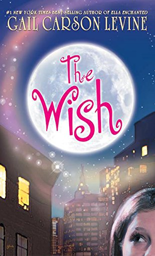 9780060759117: The Wish