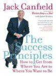 9780060759322: The Success Principles LP: How to Get from Where You Are to Where You Want to Be