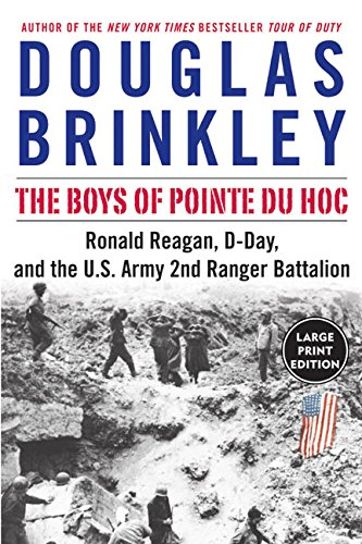 9780060759346: The Boys of Pointe du Hoc LP: Ronald Reagan, D-Day, and the U.S. Army 2nd Ranger Battalion