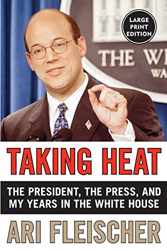 9780060759438: Taking Heat: The President, the Press, and My Years In The White House