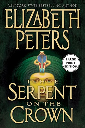 9780060759483: The Serpent On The Crown (Amelia Peabody Mysteries)