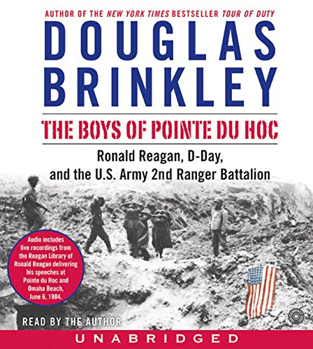 9780060759599: The Boys of Pointe du Hoc CD: Ronald Reagan, D-Day, and the U.S. Army 2nd Ranger Battalion