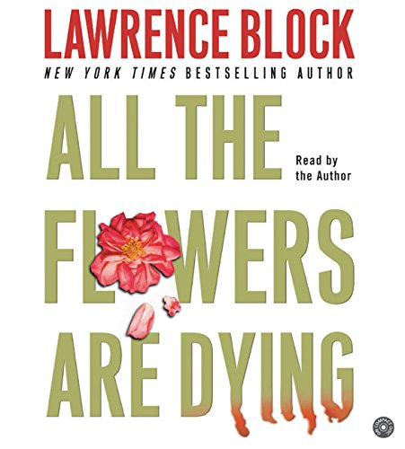 9780060759650: All the Flowers are Dying CD (Matthew Scudder Mysteries)
