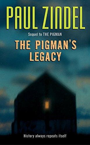 9780060759704: The Pigman's Legacy