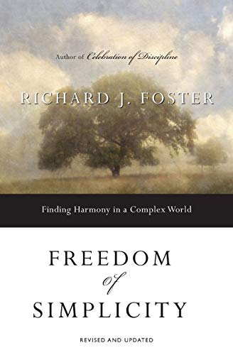 9780060759711: Freedom of Simplicity: Finding Harmony in a Complex World