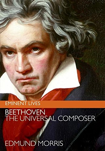 [signed] Beethoven: The Universal Composer (Eminent Lives)