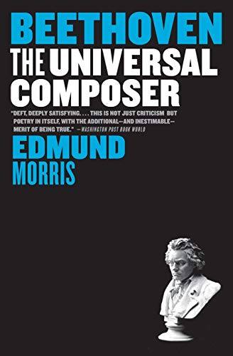 9780060759759: Beethoven: The Universal Composer (Eminent Lives)