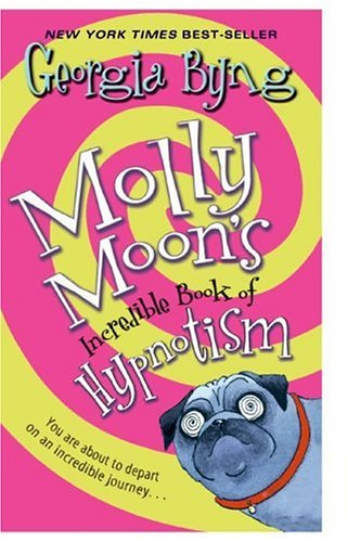 9780060759766: Molly Moon's Incredible Book of Hypnotism