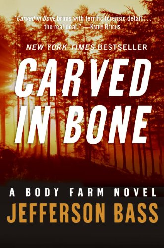 9780060759810: Carved in Bone: A Body Farm Novel