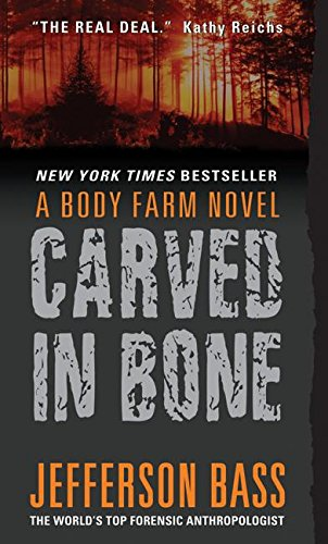 9780060759827: Carved in Bone (Body Farm, Bk. 1)