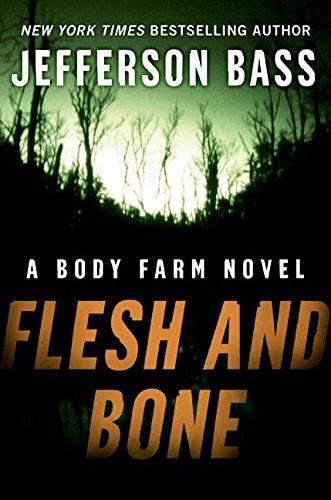 9780060759834: Flesh and Bone: A Body Farm Novel