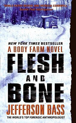 9780060759841: Flesh and Bone: A Body Farm Novel