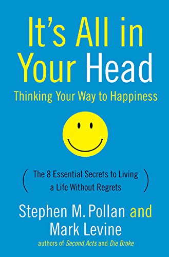 9780060759995: It's All in Your Head: Thinking Your Way to Happiness