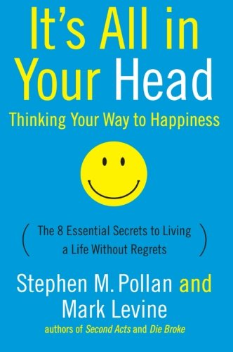 9780060760007: It's All in Your Head: Thinking Your Way to Happiness