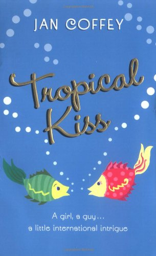 9780060760038: Tropical Kiss
