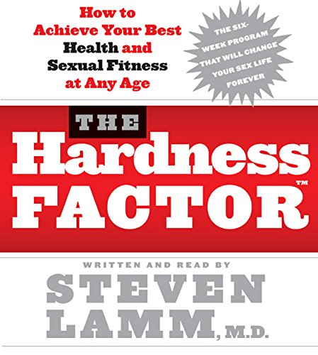 9780060760090: The Hardness Factor CD: How to Achieve Your Best Health and Sexual Fitness at Any Age