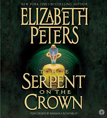 9780060760120: The Serpent on the Crown (Amelia Peabody Mysteries, Book 17)