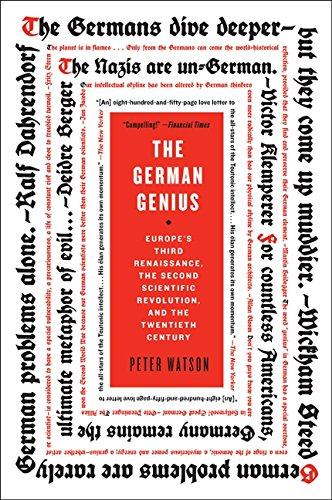 9780060760236: The German Genius: Europe's Third Renaissance, the Second Scientific Revolution, and the Twentieth Century