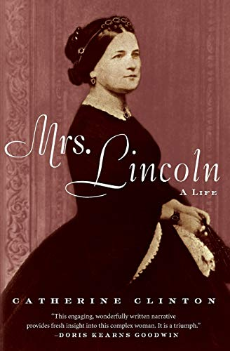 9780060760410: Mrs. Lincoln: A Life