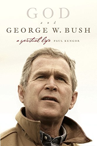 9780060760502: God and George W. Bush: A Spiritual Life