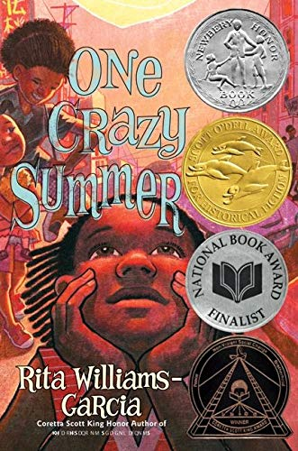 One Crazy Summer (Scott O'Dell Award for Historical Fiction (Awards)): Williams-Garcia, Rita