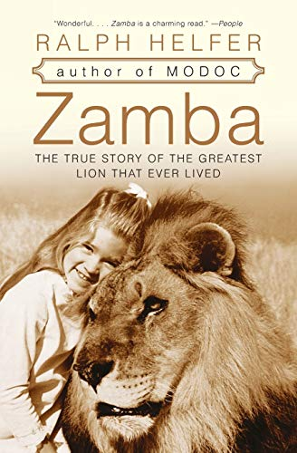 9780060761332: Zamba: The True Story of the Greatest Lion That Ever Lived