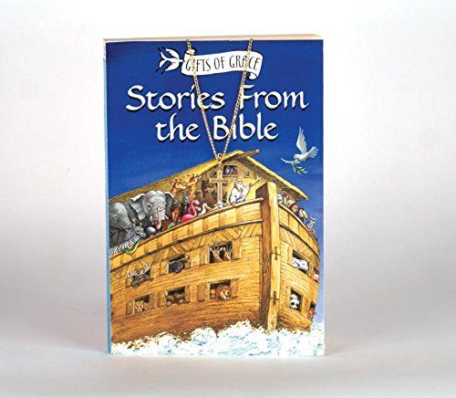 Stories from the Bible (Gifts of Grace): Elsie E. Egermeier