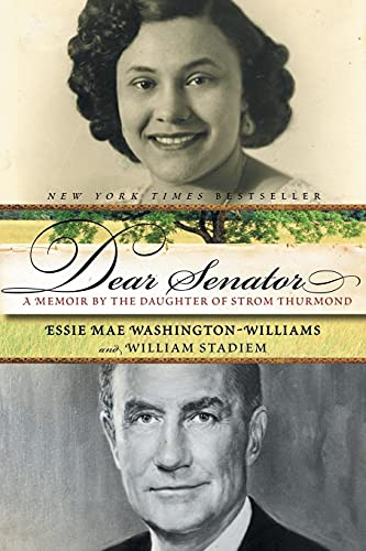 9780060761424: Dear Senator: A Memoir by the Daughter of Strom Thurmond
