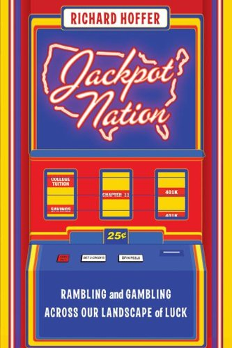 9780060761448: Jackpot Nation: Rambling and Gambling Across Our Landscape of Luck