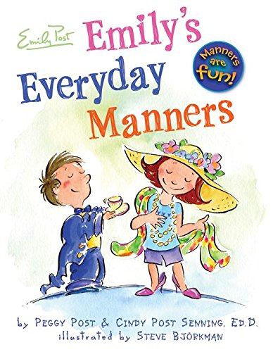 Emily's Everyday Manners (0060761776) by Cindy Post Senning; Peggy Post