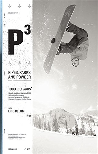 9780060761790: P3: Pipes, Parks, and Powder