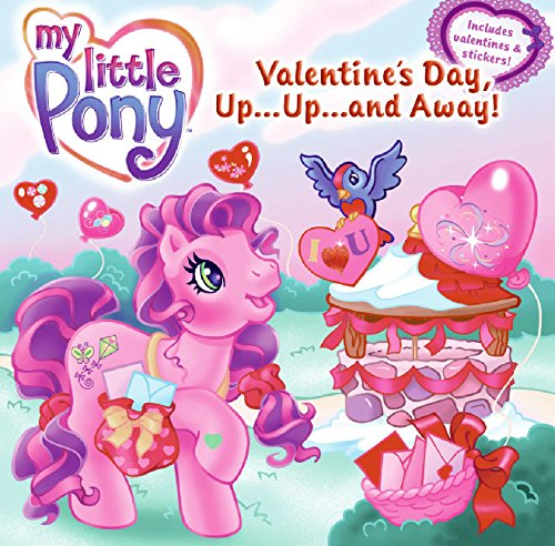 9780060761837: Valentine's Day, Up...Up...and Away! [With Stickers and Cards] (My Little Pony (Harper Paperback))