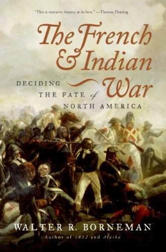 9780060761844: The French and Indian War: Deciding the Fate of North America