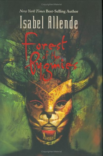 Forest of the Pygmies [signed]: Allende, Isabel ; Peden, Margaret Sayers (trans)