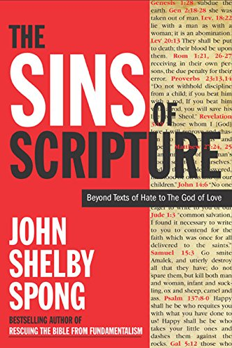 9780060762056: The Sins of Scripture: Exposing the Bible's Texts of Hate to Reveal the God of Love
