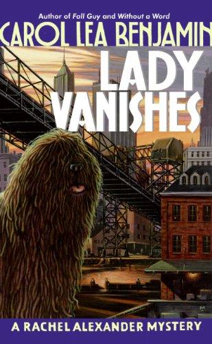 9780060762346: Lady Vanishes: A Rachel Alexander Mystery (Rachel Alexander & Dash Mysteries)