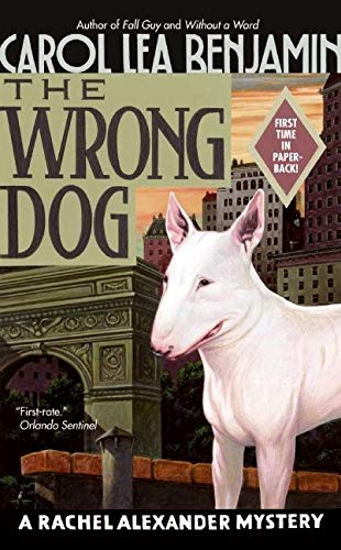 9780060762360: The Wrong Dog: A Rachel Alexander Mystery (Rachel Alexander Series)