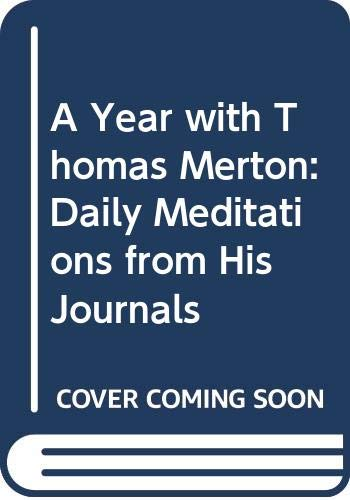 9780060762391: A Year with Thomas Merton: Daily Meditations from His Journals