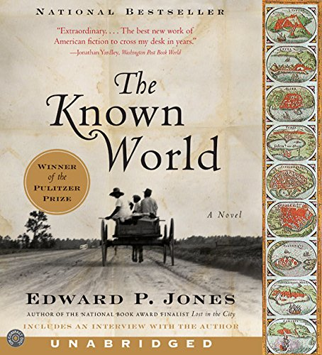 The Known World CD (9780060762735) by Jones, Edward P.