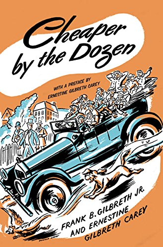 Cheaper by the Dozen (0060763132) by Frank B. Gilbreth; Ernestine Gilbreth Carey
