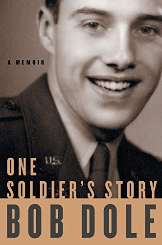 One Soldier's Story: A Memoir (9780060763411) by Bob Dole