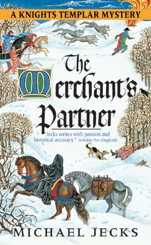 9780060763466: The Merchant's Partner (Knights Templar Mysteries (Avon))