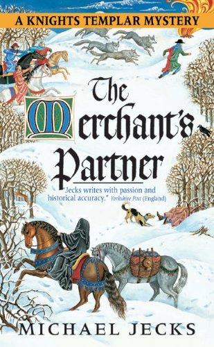 9780060763466: The Merchant's Partner (Knights Templar series)