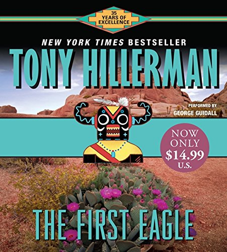 9780060763640: The First Eagle (Joe Leaphorn/Jim Chee) (Audio CD) (Abridged)