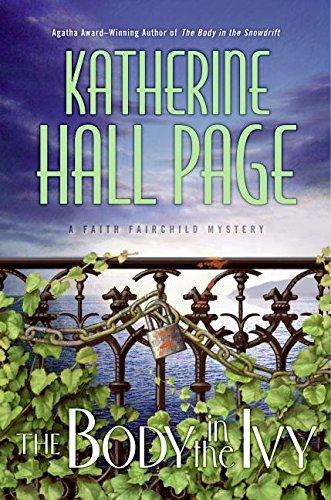 9780060763657: The Body in the Ivy: A Faith Fairchild Mystery