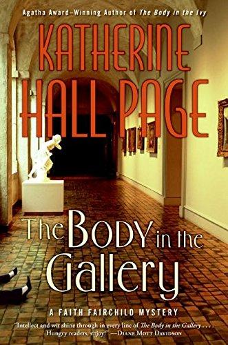 9780060763671: The Body in the Gallery: A Faith Fairchild Mystery (Faith Fairchild Mysteries)