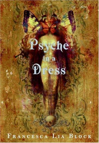 9780060763725: Psyche in a Dress