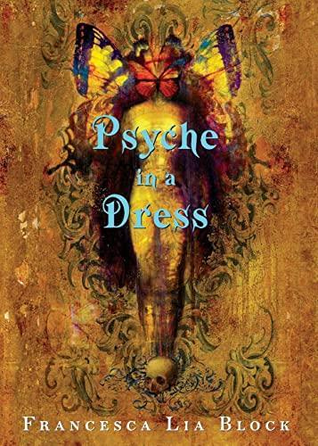 9780060763763: Psyche in a Dress